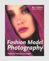 Photography Books - Fashion Model Photography: Professional Techniques and Images - Billy Pegram