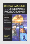 Photography Books - Digital Imaging for the Underwater Photographer - Jack and Sue Drafahl