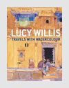 Photography Books - Travels with Watercolour - by Lucy Willis