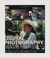 Photography Books - Digital Photography Masterclass - Tom Ang