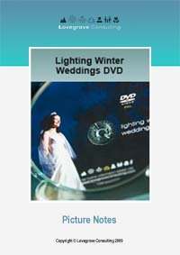 DVD Picture Notes - Lighting Winter Weddings