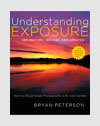 Photography Books - Understanding Exposure - Bryan Peterson