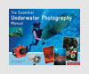 Photography Books - The Essential Underwater Photography Manual - Denise Nielsen Tackett & Larry Tackett