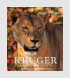Photography Books - Kruger: Images of a Great African Park - Nigel Dennis