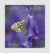 Photography Books - Close-up and Macro: A Photographer's Guide - Robert Thompson