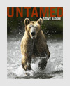Photography Books - Untamed - Steve Bloom
