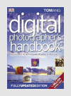 Photography Books - Digital Photographer's Handbook - Tom Ang